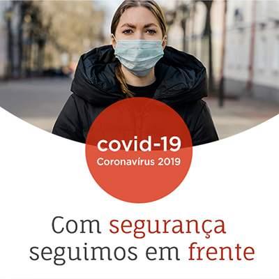 Com segurança seguimos em frente – Plano de Contingência Covid - 19