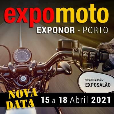 EXPOMOTO - ADIADA para 15 a 18 Abril 2021